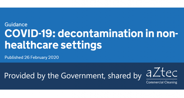 government advice for decontamination for coronavirus in offices shared by aztec commercial cleaning
